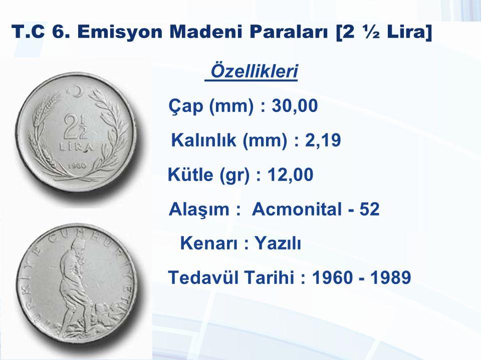 T.C 6. Emisyon Madeni Paraları [2 ½ Lira]